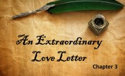 A Remarkable Love Letter: Chapter 3